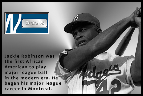 Jackie Robinson was the first African American to play major league ball in the modern era. He began his major league career in Montreal.